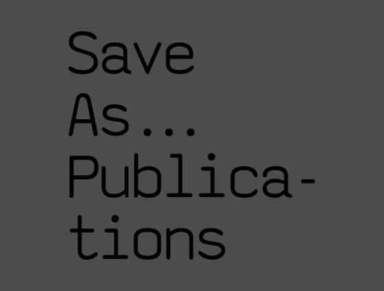 Save As… Publications